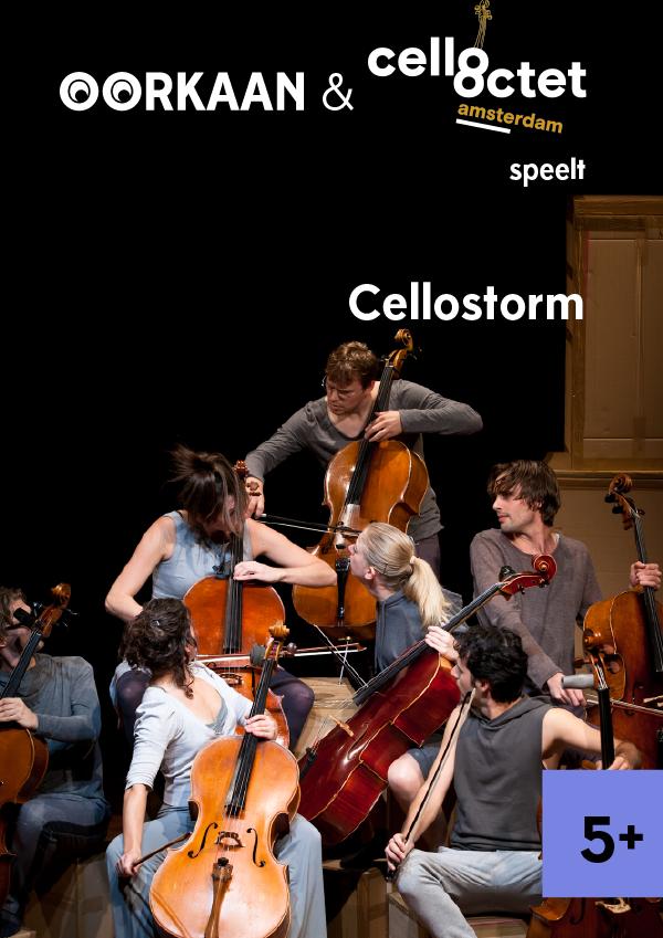 Cellostorm