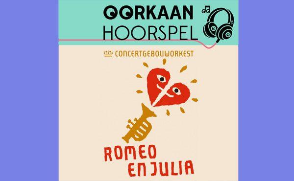 Oorkaan lanceert het hoorspel Romeo en Julia